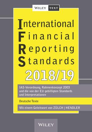 International Financial Reporting Standards (IFRS) 2018/2019 - IAS-Verordnung, Rahmenkonzept 2003   und die von der EU gebilligten Standards und Inter