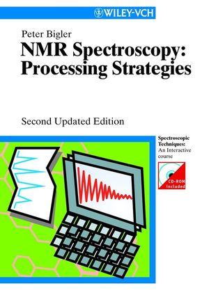 NMR Spectroscopy: Processing Strategies, 2nd Updated Edition