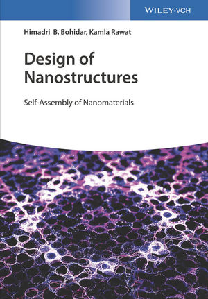 Design of Nanostructures: Self-Assembly of Nanomaterials (3527810439) cover image
