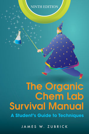 The Organic Chem Lab Survival Manual: A Student's Guide to Techniques, 9th Edition (EHEP002539) cover image
