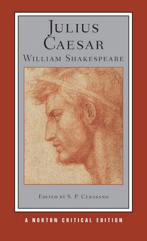 Julius Caesar: Norton Critical Edition