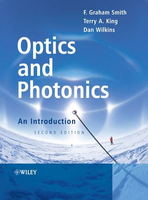 Optics and Photonics: An Introduction, 2nd Edition