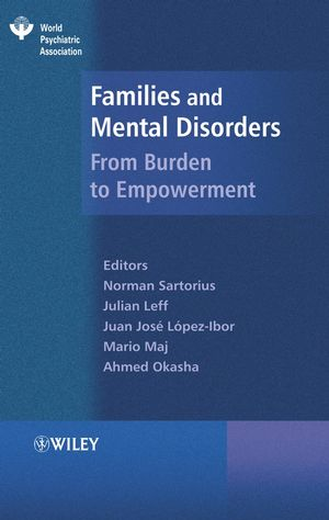 Families and Mental Disorder: From Burden to Empowerment (047002383X) cover image