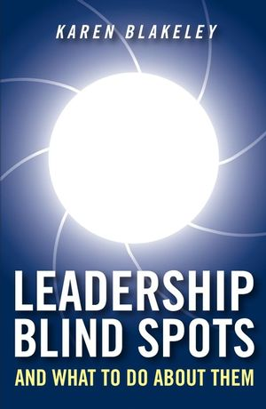 Leadership Blind Spots and What To Do About Them (047003193X) cover image
