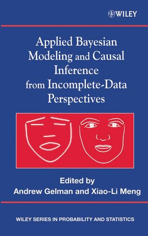 Applied Bayesian Modeling and Causal Inference from Incomplete-Data Perspectives (047009043X) cover image