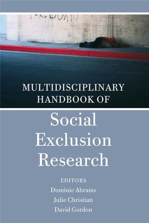 Multidisciplinary Handbook of Social Exclusion Research (047009513X) cover image
