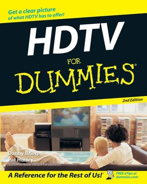 HDTV For Dummies, 2nd Edition (047009673X) cover image