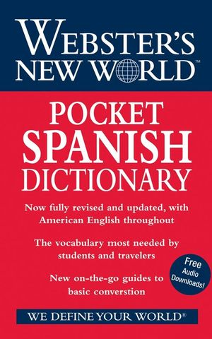 Webster's New World Pocket Spanish Dictionary: 2008 Edition, Fully Revised and Updated (047017823X) cover image