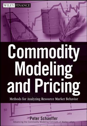 Commodity Modeling and Pricing: Methods for Analyzing Resource Market Behavior