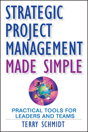 Strategic Project Management Made Simple: Practical Tools for Leaders and Teams (047044293X) cover image