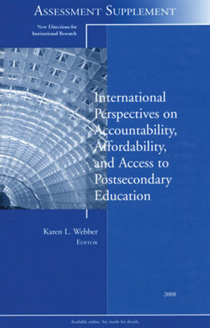 International Perspectives on Accountability, Affordability, and Access to Postsecondary Education: New Directions for Institutional Research, Assessment Supplement 2008 (047046853X) cover image