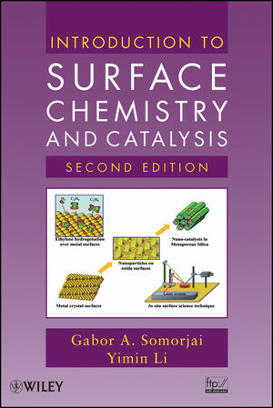 Introduction to Surface Chemistry and Catalysis, 2nd Edition (047050823X) cover image