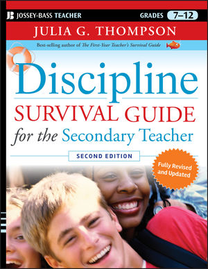 Discipline Survival Guide for the Secondary Teacher, 2nd Edition