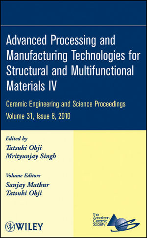 Advanced Processing and Manufacturing Technologies for Structural and Multifunctional Materials IV, Volume 31, Issue 8