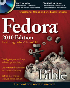 Fedora Bible 2010 Edition: Featuring Fedora Linux 12 (047063703X) cover image