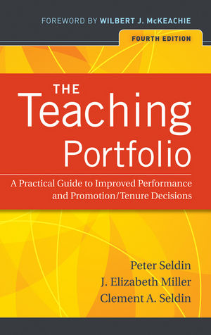 The Teaching Portfolio: A Practical Guide to Improved Performance and Promotion/Tenure Decisions, 4th Edition (047064303X) cover image