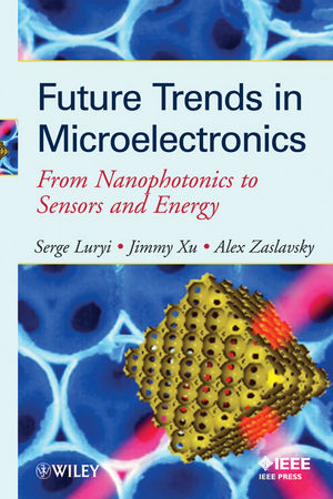 Future Trends in Microelectronics: From Nanophotonics to Sensors to Energy (047064933X) cover image
