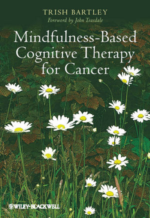 Mindfulness-Based Cognitive Therapy for Cancer: Gently Turning Towards (047068383X) cover image