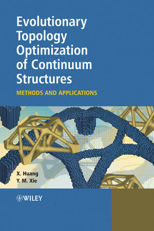 Evolutionary Topology Optimization of Continuum Structures: Methods and Applications (047074653X) cover image