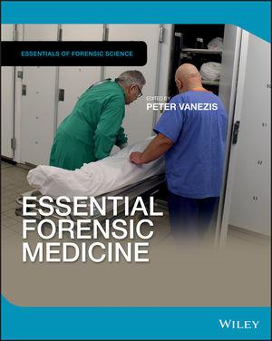 Essential Forensic Medicine Wiley