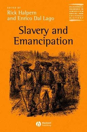 Slavery and Emancipation (047075463X) cover image