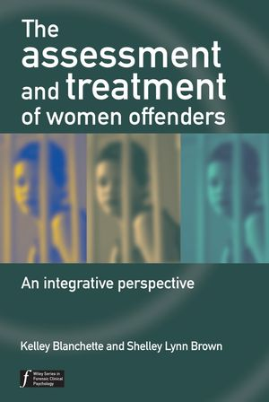 The Assessment and Treatment of Women Offenders: An Integrative Perspective  (047086463X) cover image