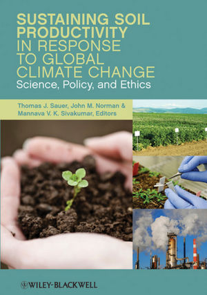 Sustaining Soil Productivity in Response to Global Climate Change: Science, Policy, and Ethics (047096023X) cover image