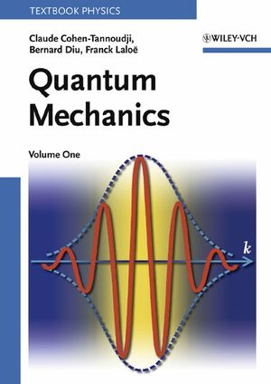 Quantum Mechanics, Volume 1