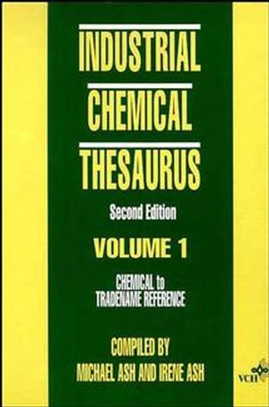 Industrial Chemical Thesaurus, 2 Volume Set, 2nd Edition