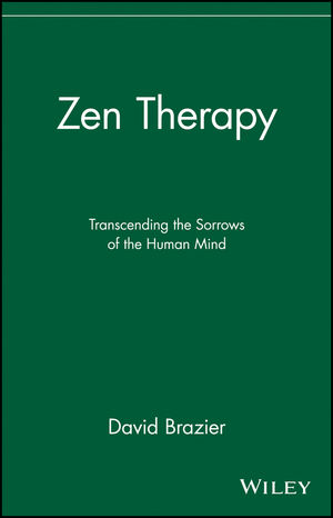 Zen Therapy: Transcending the Sorrows of the Human Mind (047119283X) cover image