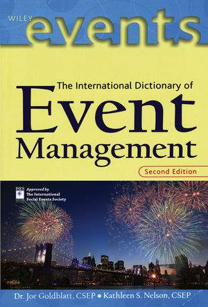 The International Dictionary of Event Management, 2nd Edition