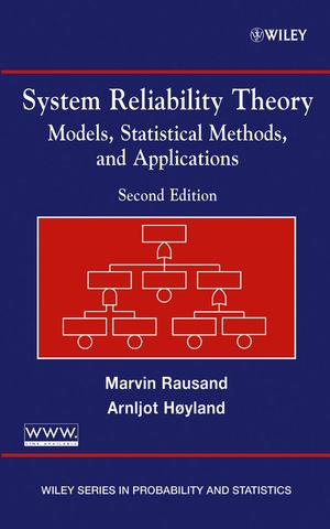 System Reliability Theory: Models, Statistical Methods, and Applications, 2nd Edition