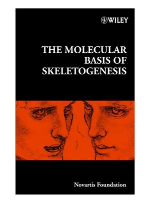 The Molecular Basis of Skeletogenesis