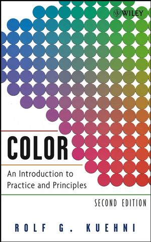 Color: An Introduction to Practice and Principles, 2nd Edition (047168743X) cover image