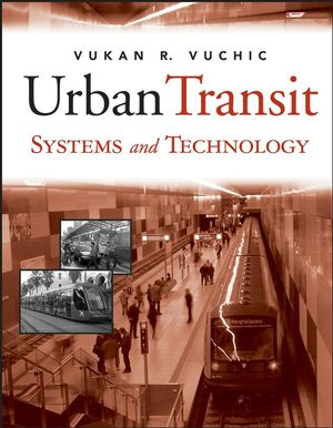 Urban Transit Systems and Technology (047175823X) cover image