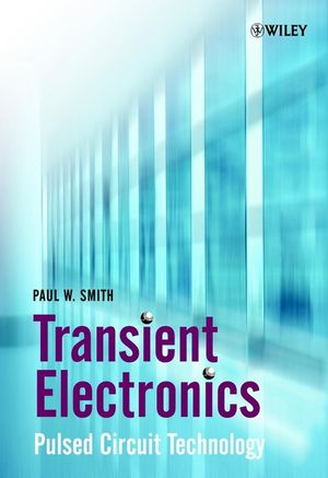 Transient Electronics: Pulsed Circuit Technology  (047197773X) cover image