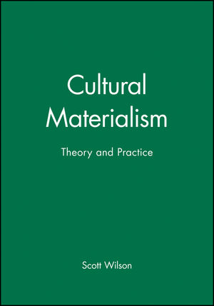 Cultural Materialism: Theory and Practice