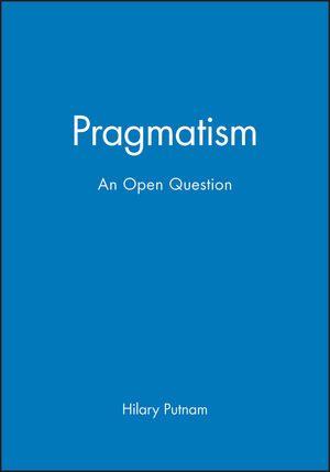 Pragmatism: An Open Question (063119343X) cover image