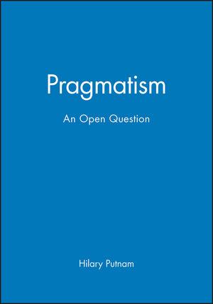 Pragmatism: An Open Question