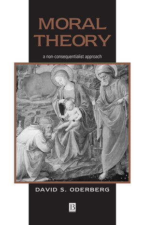 Moral Theory: A Non-Consequentialist Approach (063121903X) cover image