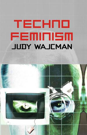TechnoFeminism (074563043X) cover image