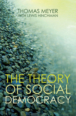 The Theory of Social Democracy (074564113X) cover image