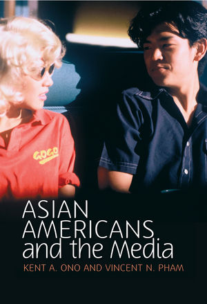 Asian Americans and the Media (074564273X) cover image