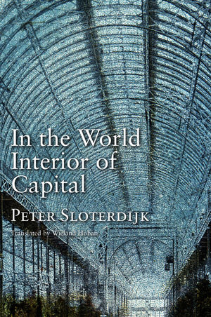 In the World Interior of Capital: Towards a Philosophical Theory of Globalization (074569473X) cover image