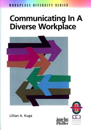 Communicating in a Diverse Workplace: A Practical Guide