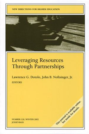 Leveraging Resources Through Partnerships: New Directions for Higher Education, Number 120 (078796333X) cover image