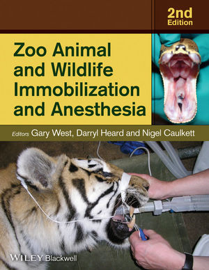 Zoo Animal and Wildlife Immobilization and Anesthesia, 2nd Edition