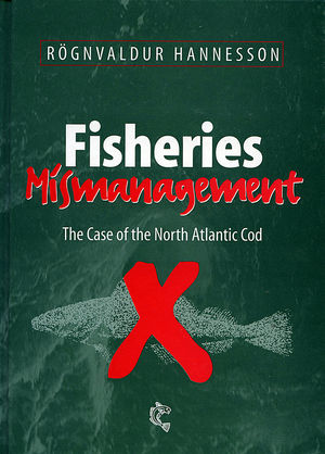 Fisheries Mismanagement: The Case of the North Atlantic Cod