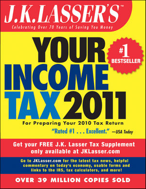 J.K. Lasser's Your Income Tax 2011: For Preparing Your 2010 Tax Return