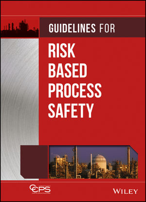 Guidelines for Risk Based Process Safety (111820963X) cover image